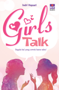 Girls Talk - Indri Hapsari