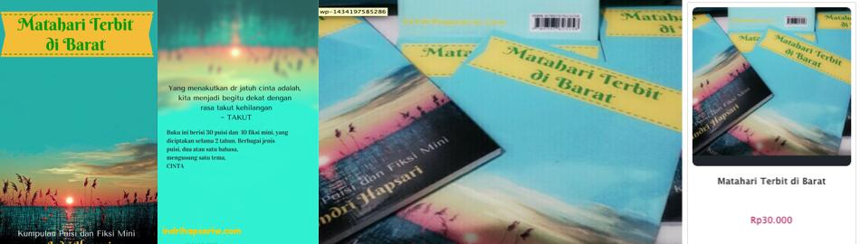 Matahari Terbit Di Barat Buku Kumpulan Puisi Dan Fiksi Mini